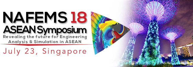 NAFEMS ASEAN Engineering Simulation Symposium