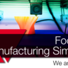 Focus on: Manufacturing Simulation
