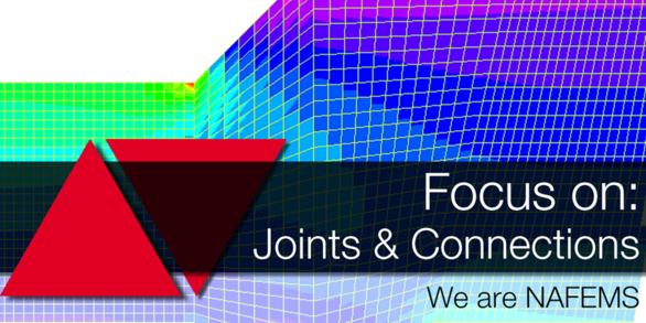 NAFEMS Focus on: Joints & Connections