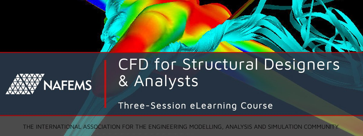 CFD for Structural Designers & Analysts