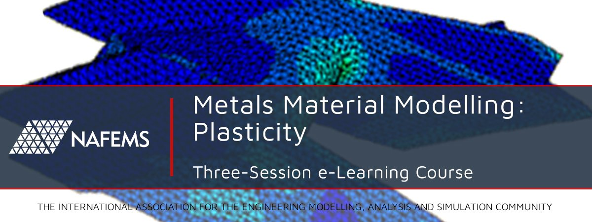 Metals Material Modelling: Plasticity