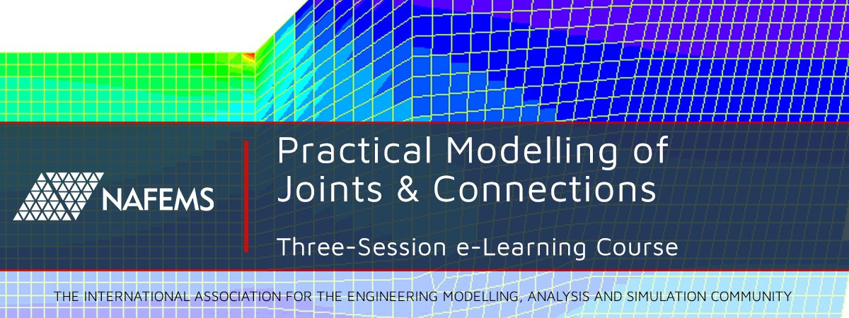 Practical Modelling of Joints and Connections