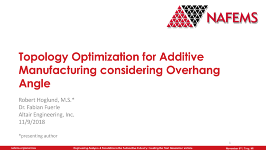 NAFEMS - Topology Optimization for Additive Manufacturing
