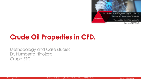 NAFEMS - Crude Oil Properties in CFD, Methodology and Case
