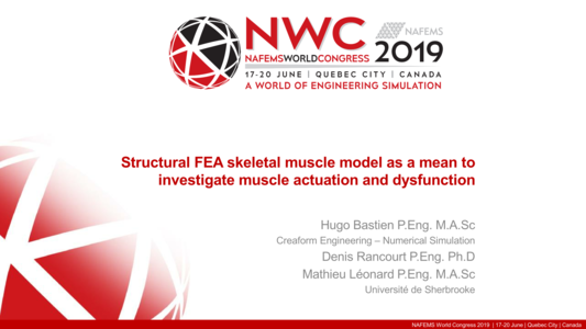NAFEMS - Structural FEA Skeletal Muscle Model as a Mean to
