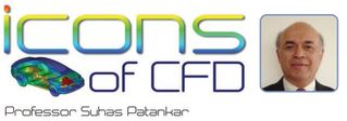 Icons of CFD - Prof Suhas Patankar