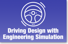 Driving Design with Engineering Simulation