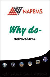 Why Do Multi-physics Analysis?