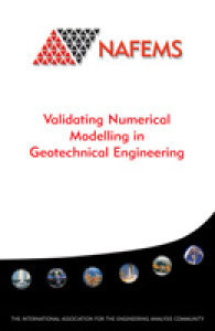Validating Numerical Modelling in Geotechnical Engineering
