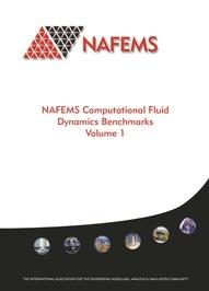 NAFEMS Computational Fluid Dynamics Benchmarks – Volume 1