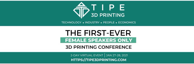 TIPE 3D Printing | 2021