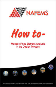 How To Manage Finite Element Analysis in the Design Process