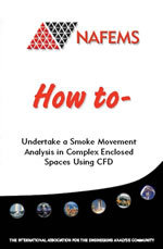 How To Undertake a Smoke Movement Analysis in Complex Enclosed Spaces using CFD