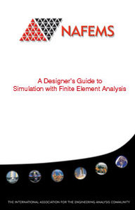 A Designer's Guide to Simulation with Finite Element Analysis